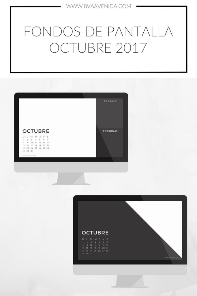 Fondos de pantalla Octubre 2017 de 8va Avenida. www.8vaavenida.com