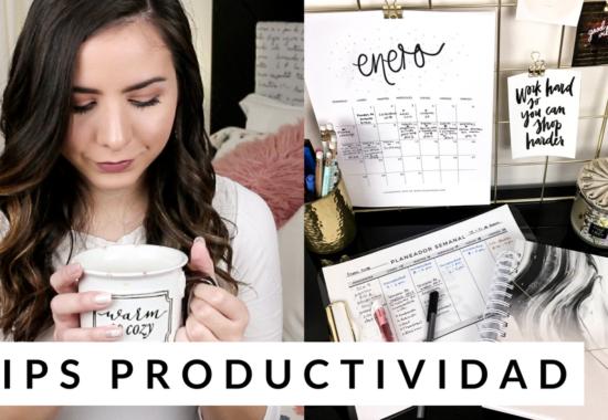 Tips para tener un día productivo | #SEMANADEMETAS Día 5