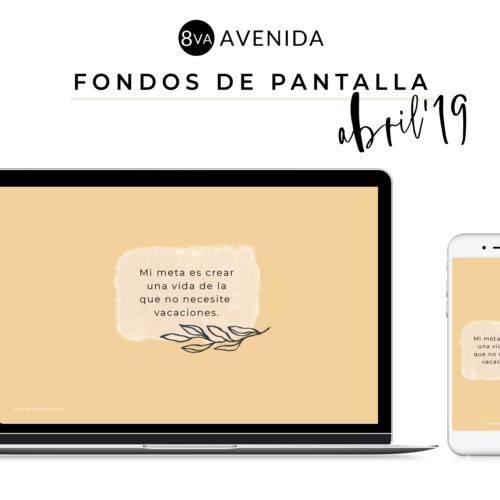 Fondos de pantalla Abril 2019 de 8va Avenida